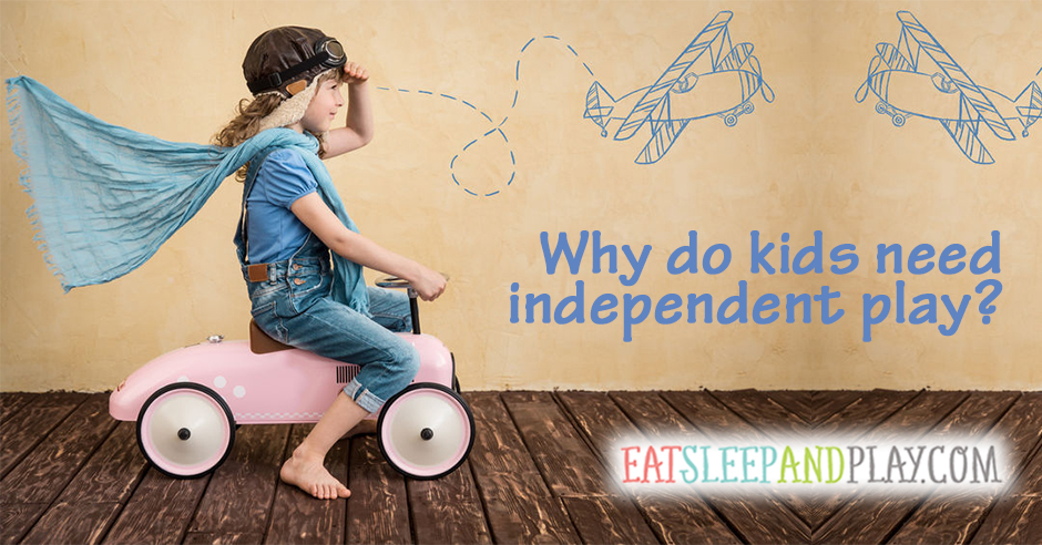 why kids need independent play